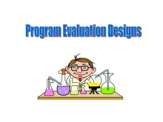 Program Evaluation Designs