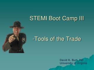 STEMI Boot Camp III -Tools of the Trade