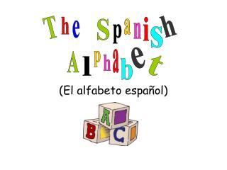 (El alfabeto espa�ol)