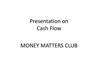 Presentation on Cash Flow