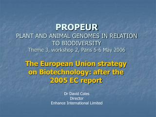 The European Union strategy on Biotechnology: after the 2005 EC report