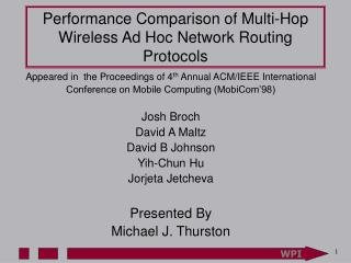 Performance Comparison of Multi-Hop Wireless Ad Hoc Network Routing Protocols