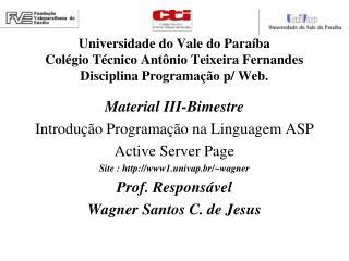 Material III-Bimestre Introdução Programação na Linguagem ASP Active Server Page