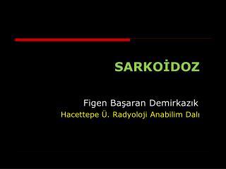 SARKOİDOZ