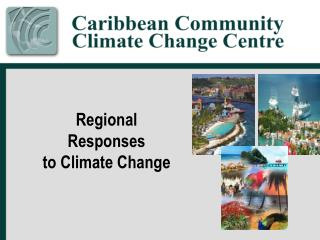 Regional  Responses  to Climate Change