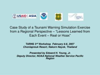 Case Study of a Tsunami Warning Simulation Exercise from a Regional Perspective    Lessons Learned from Each Event   Rea