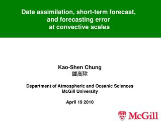 Data assimilation, short-term forecast,  and forecasting error  at convective scales