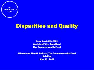 Disparities and Quality