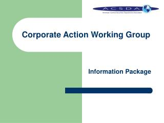 Corporate Action Working Group