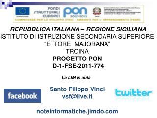 REPUBBLICA ITALIANA – REGIONE SICILIANA ISTITUTO  DI  ISTRUZIONE SECONDARIA SUPERIORE
