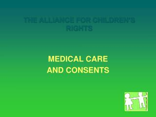 Alliance Training on Medical Consents for Children in Foster Care