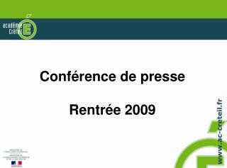 Conférence de presse Rentrée 2009