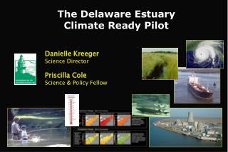 The Delaware Estuary  Climate Ready Pilot