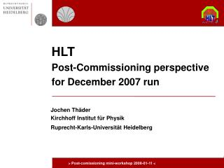 HLT Post-Commissioning perspective for December 2007 run