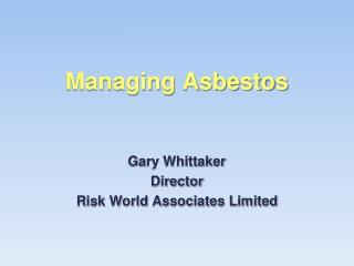 Managing Asbestos