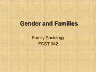 Gender and Families