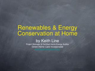 Renewables & Energy Conservation at Home