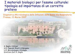 I materiali biologici per l'esame colturale: tipologia ed importanza di un corretto prelievo