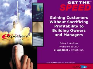 Gaining Customers Without Sacrificing Profitability to Building Owners and Managers