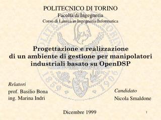 POLITECNICO DI TORINO Facoltà di Ingegneria Corso di Laurea in Ingegneria Informatica
