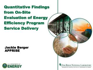 Quantitative Findings from On-Site Evaluation of Energy Efficiency Program Service Delivery