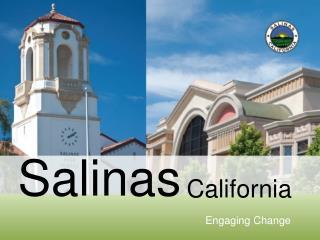 Salinas, California: Engaging Change