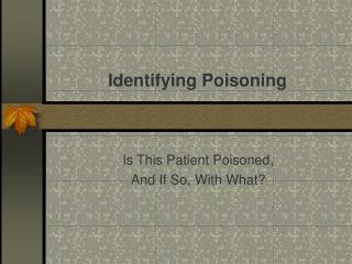Identifying Poisoning