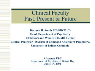 Clinical Faculty Past, Present & Future