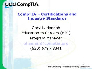 CompTIA � Certifications and Industry Standards