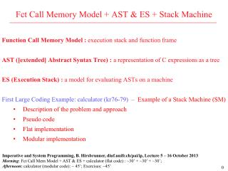 Fct Call Memory Model + AST & ES + Stack Machine