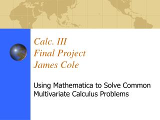 Calc. III  Final Project James Cole