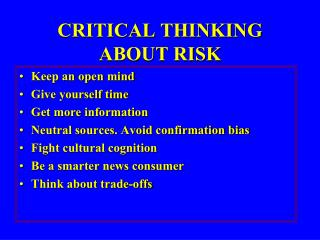 CRITICAL THINKING ABOUT RISK