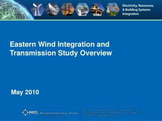 Eastern Wind Integration and Transmission Study Overview