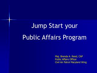 Jump Start your  Public Affairs Program
