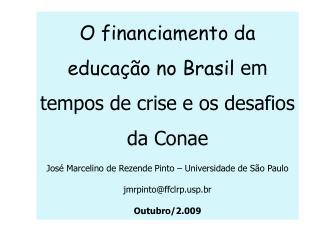O financiamento da educação no Brasil  em tempos de crise e os desafios da Conae