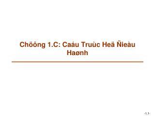 Chöông 1.C: Caáu Truùc Heä Ñieàu Haønh
