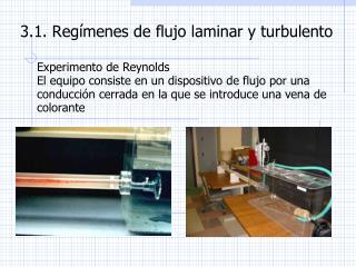 3.1.  Regímenes  de  flujo  laminar y  turbulento