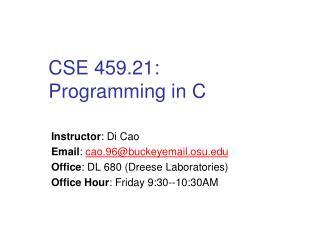 CSE 459.21:  Programming in C
