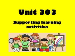 303 support learning acti