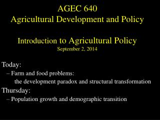 Today:  Farm and food problems:   the  development  paradox and structural transformation