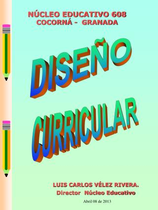 NÚCLEO EDUCATIVO 608  COCORNÁ -  GRANADA
