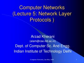 Computer Networks Lecture 5: Network Layer Protocols