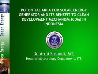 Dr. Armi Susandi, MT. Head of Meteorology Department, ITB