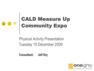CALD Measure Up Community Expo