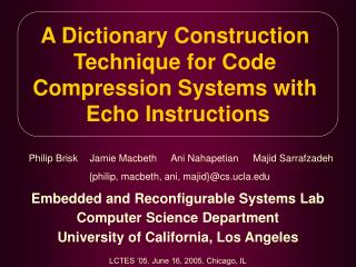 A Dictionary Construction  Technique for Code  Compression Systems with  Echo Instructions