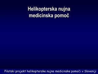 Helikopterska nujna medicinska pomoč