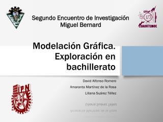 Modelación Gráfica. Exploración en bachillerato