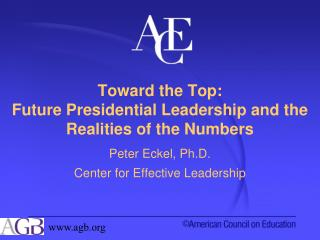 Toward the Top:  Future Presidential Leadership and the Realities of the Numbers