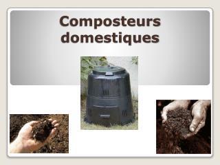 Composteurs domestiques