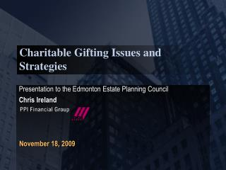 Charitable Gifting Issues and Strategies